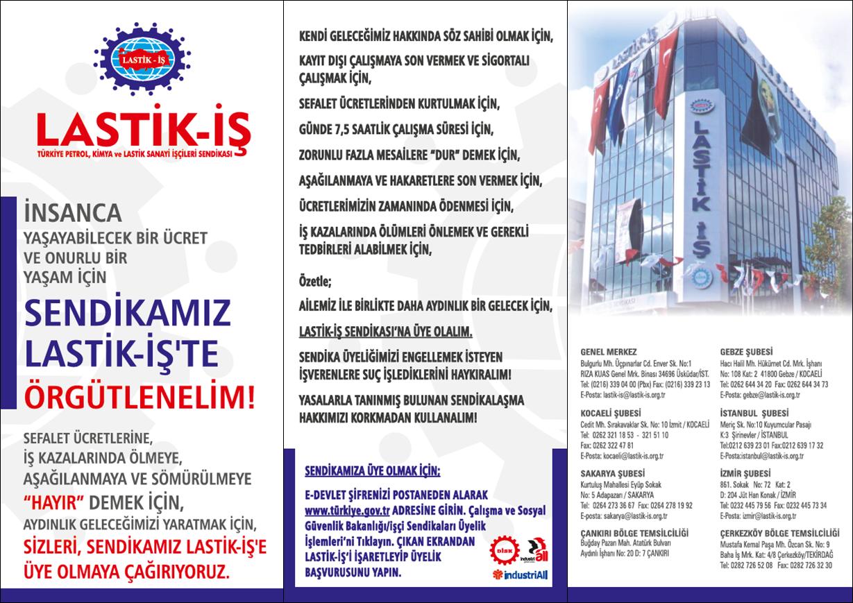 SENDİKAMIZ LASTİK-İŞ'TE ÖRGÜTLENELİM!