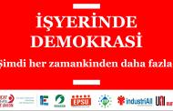 INDUSTRIALL AVRUPA SENDİKASININ İŞYERİNDE DEMOKRASİ AÇIKLAMASI