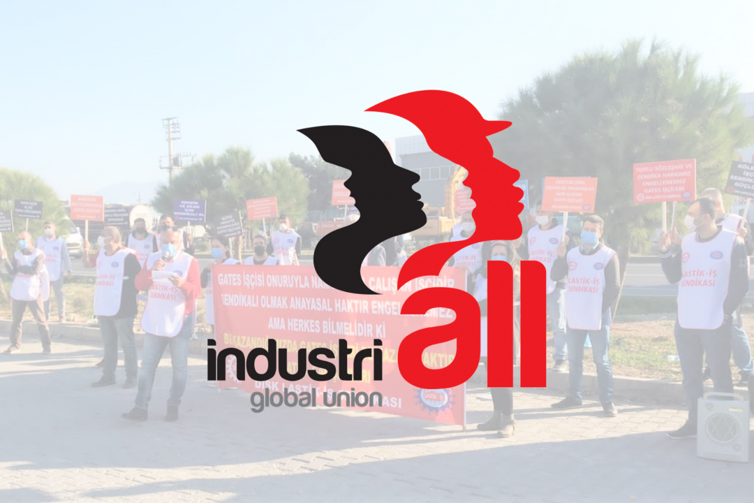 INDUSTRIALL GLOBAL UNION'S LETTER TO MAJOR CUSTOMERS AND BUSINESS PARTNERS WITH RAPRO KİMYA AS SUBSIDIARY OF GATES CORPORATION